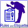 Rules and Etiquette